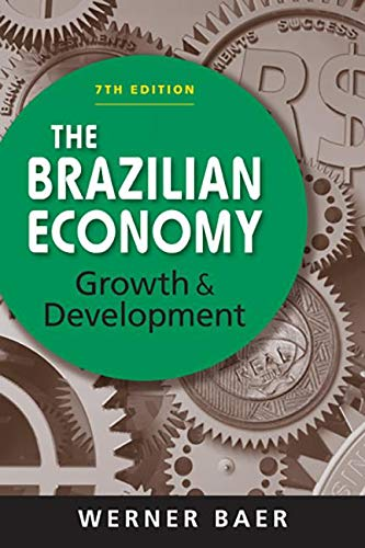 9781588268426: The Brazilian Economy: Growth and Development