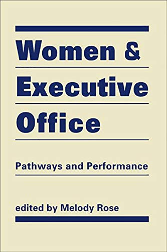 9781588268518: Women and Executive Office: Pathways and Performance