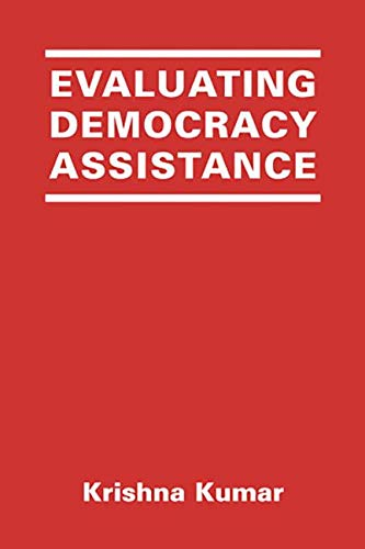 9781588268587: Evaluating Democracy Assistance