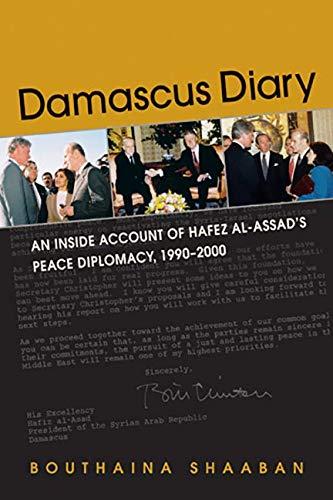 9781588268631: Damascus Diary: An Inside Account of Hafez al-Assad's Peace Diplomacy, 1990-2000