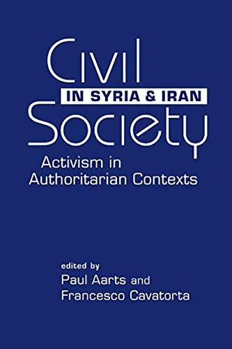 9781588268815: Civil Society in Syria and Iran: Activism in Authoritarian Contexts