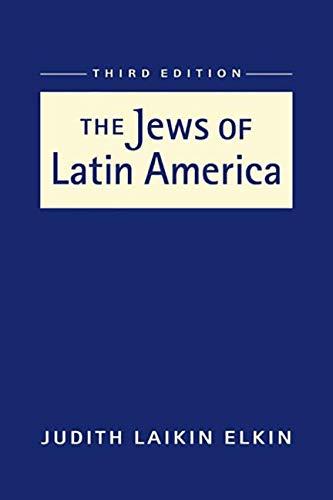 The Jews of Latin America (Hardcover): Judith Laikin Elkin