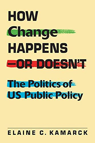 9781588269393: How Change Happens―or Doesn't: The Politics of US Public Policy