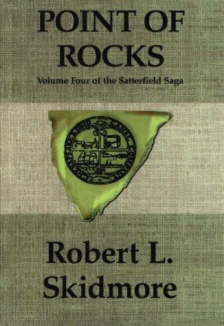 9781588270009: Point of Rocks: Satterfield Saga