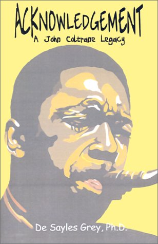 9781588270368: Acknowledgement: A John Coltrane Legacy