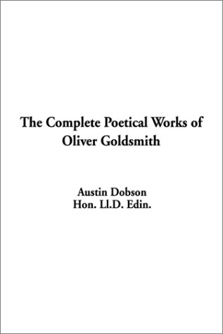 9781588272775: The Complete Poetical Works of Oliver Goldsmith