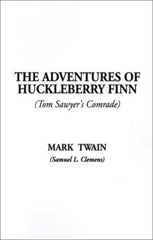 9781588274342: The Adventures of Huckleberry Finn