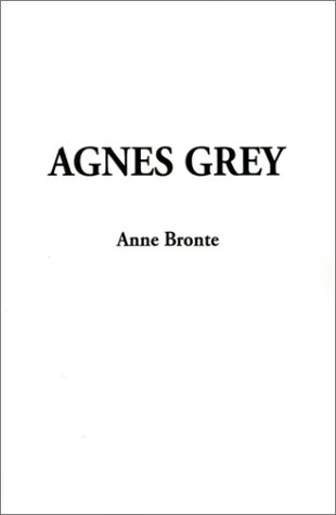 9781588274724: Agnes Grey