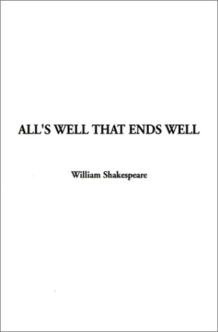 9781588274977: All's Well That Ends Well