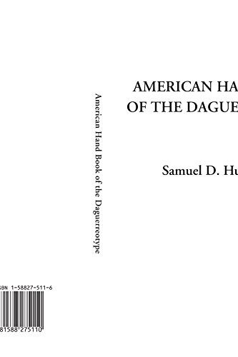 9781588275110: American Hand Book of the Daguerreotype
