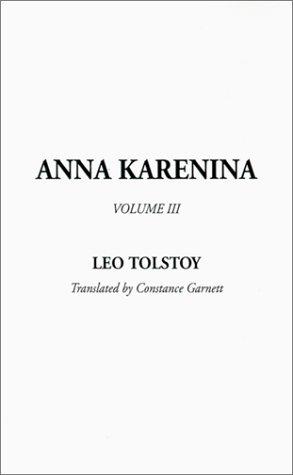 9781588276049: Anna Karenina, Volume III