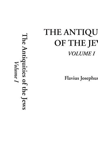 9781588276131: The Antiquities of the Jews, Volume 1