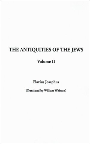 9781588276148: Antiquities of the Jews, The: Volume II
