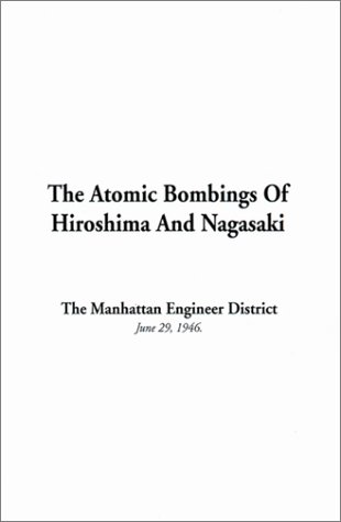 9781588276285: Atomic Bombings of Hiroshima and Nagasaki