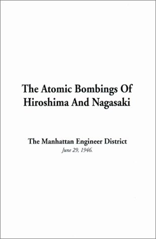 9781588276292: The Atomic Bombings of Hiroshima and Nagasaki