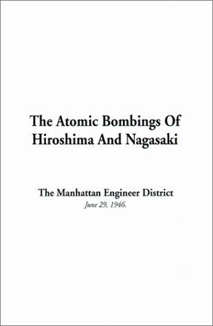 9781588276292: The Atomic Bombings of Hiroshima and Nagasaki