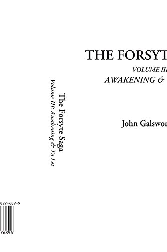 9781588276896: The Forsyte Saga, Volume III: Awakening & To Let