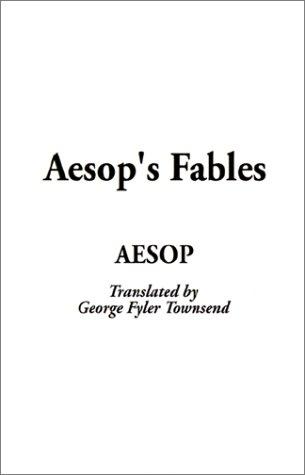 Aesop's Fables (9781588279002) by Aesop; Townsend, George Fyler