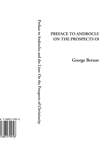 9781588279958: Preface to Androcles and the Lion: On the Prospects of Christianity