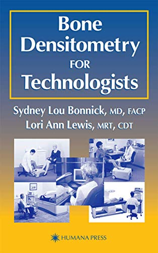 9781588290205: Bone Densitometry for Technologists