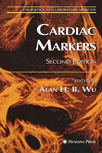 9781588290366: Cardiac Markers (Pathology and Laboratory Medicine)