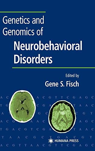 9781588290458: Genetics and Genomics of Neurobehavioral Disorders (Contemporary Clinical Neuroscience)