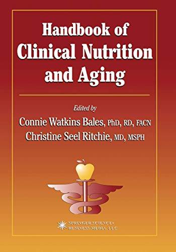 9781588290557: Handbook of Clinical Nutrition and Aging (Nutrition and Health)
