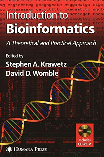 9781588290649: Introduction to Bioinformatics: A Theoretical And Practical Approach