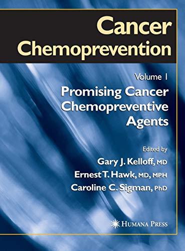 9781588290762: Cancer Chemoprevention: Volume 1: Promising Cancer Chemopreventive Agents (Cancer Drug Discovery and Development) (v. 1)