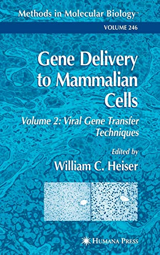 9781588290953: Gene Delivery to Mammalian Cells: Volume 2: Viral Gene Transfer Techniques (Methods in Molecular Biology)