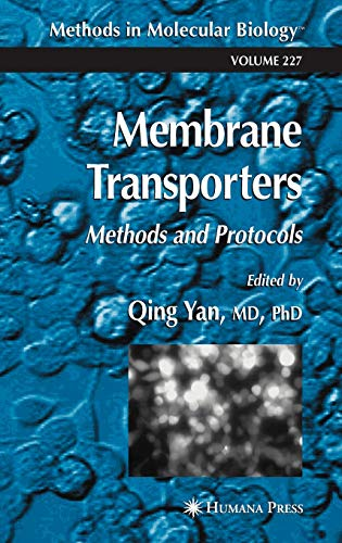 9781588291042: Membrane Transporters: Methods and Protocols (Methods in Molecular Biology)