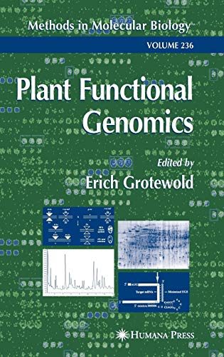 9781588291455: Plant Functional Genomics: Methods and Protocols (Methods in Molecular Biology)