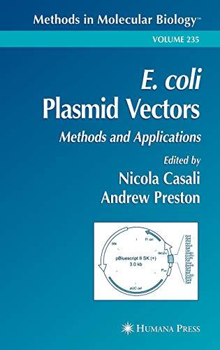 9781588291516: E. coli Plasmid Vectors: Methods and Applications (Methods in Molecular Biology)