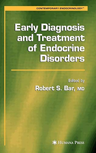 9781588291936: Early Diagnosis and Treatment of Endocrine Disorders (Contemporary Endocrinology)