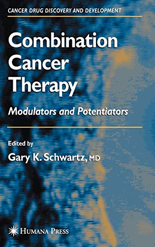 Combination Cancer Therapy Modulators and Potentiators Cancer Drug Discovery and Development