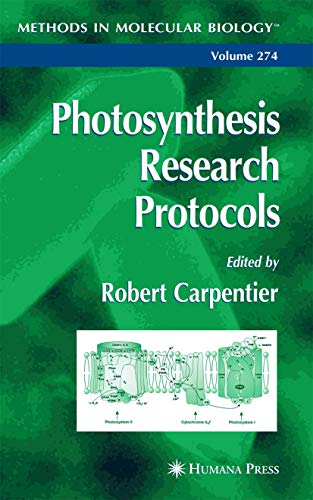 9781588292322: Photosynthesis Research Protocols (Methods in Molecular Biology)