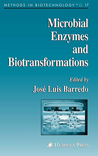 Microbial Enzymes and Biotransformations (Hardback)