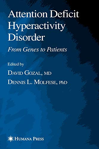 Attention Deficit Hyperactivity Disorder From Genes to Patients Contemporary Clinical Neuroscience