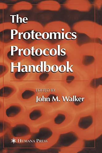 The Proteomics Protocols Handbook