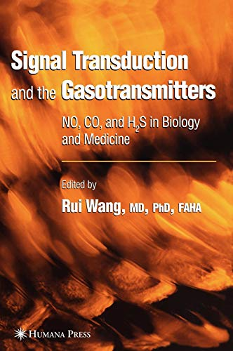 9781588293497: Signal Transduction and the Gasotransmitters: NO, CO, and H2S in Biology and Medicine