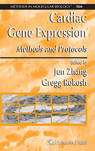 9781588293527: Cardiac Gene Expression: Methods and Protocols (Methods in Molecular Biology)