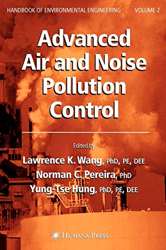 9781588293596: Advanced Air and Noise Pollution Control: Volume 2 (Handbook of Environmental Engineering)