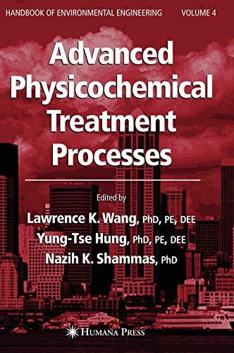 Advanced Physicochemical Treatment Processes (Handbook of Environmental