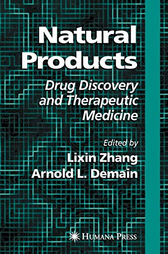 Natural Products: Drug Discovery And Therapeutic Medicine: Zhang, Lixin; Arnold L. Demain