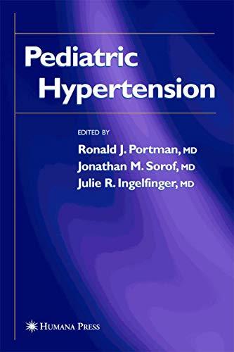 9781588293855: Pediatric Hypertension (Clinical Hypertension and Vascular Diseases)