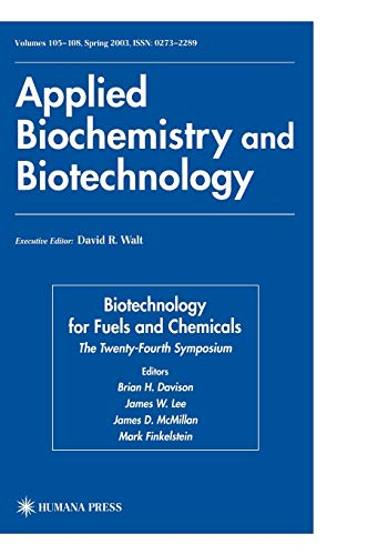 Biotechnology for Fuels and Chemicals. 2 Bände: Brian H. Davison