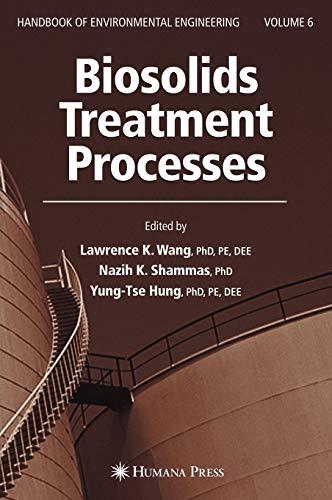 9781588293961: Biosolids Treatment Processes: Volume 6 (Handbook of Environmental Engineering)