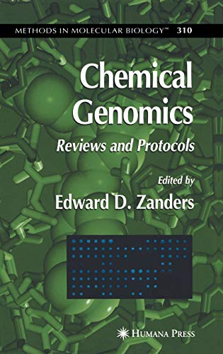Chemical Genomics: Reviews and Protocols (Methods in Molecular Biology)