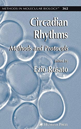 Circadian Rhythms: Methods And Protocols (Methods In Molecular Biology)