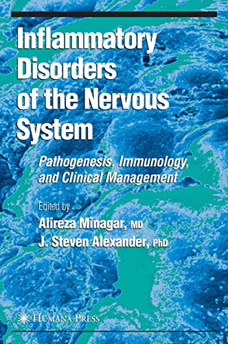 Inflammatory Disorders of the Nervous System Pathogenesis, Immunology, and Clinical Management ...